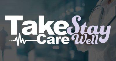 TakeCareStayWell-1200x628