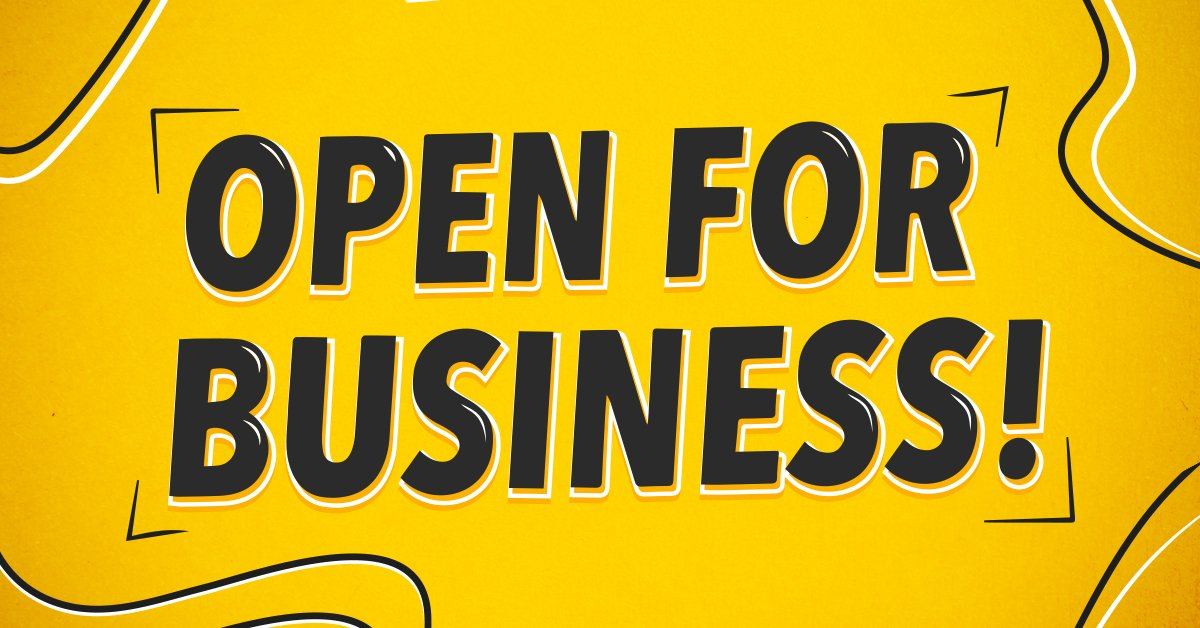 """Open for Business"""