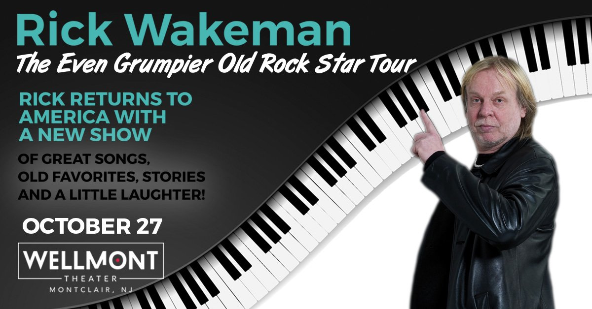 Rick Wakeman at the Wellmont Theatre in Montclair – October 27th!